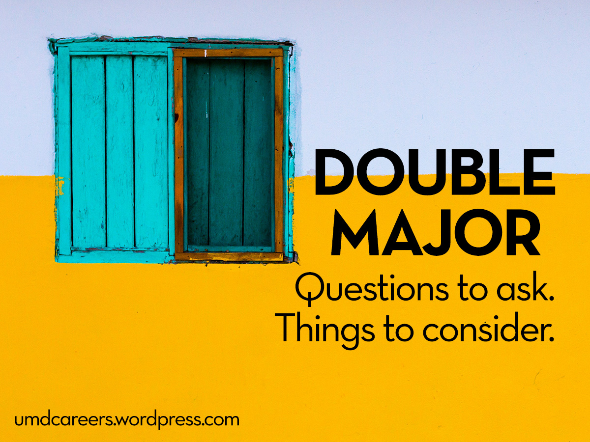 Double Major. Questions to ask. Things to consider. Yellow and white wall with teal wood window.