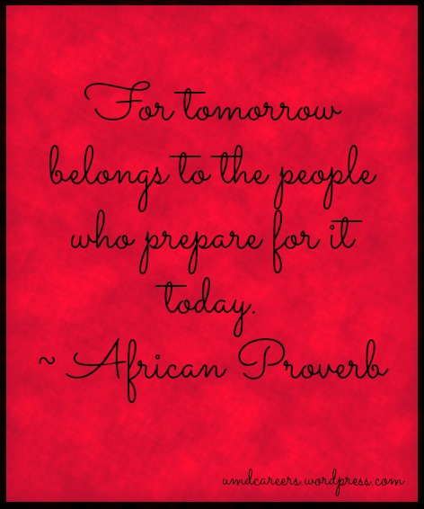 Prepare for tomorrow quote