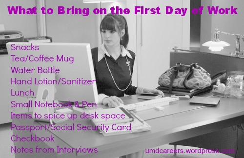 What to Bring on the First Day of Work – Peer Into Your Career