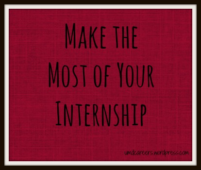 most of your internship