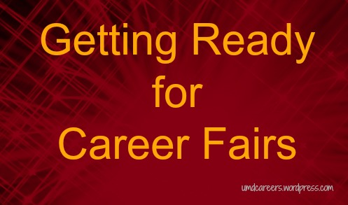 Getting Ready for Career Fairs