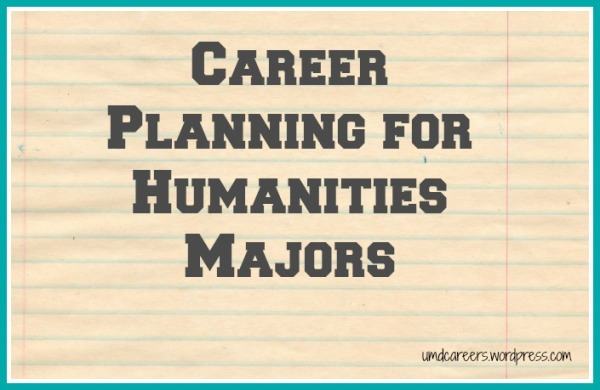 Career Planning for Humanities Majors – Peer Into Your Career