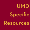 UMD Specific Resources