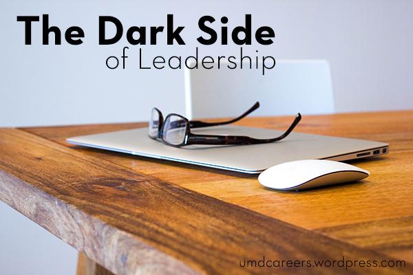 Dark Side of Leadership