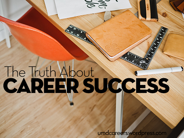 Truth About Career Success