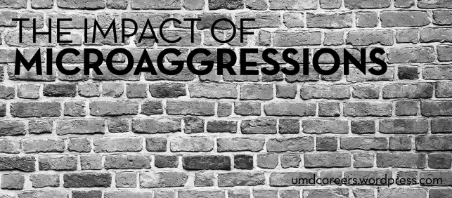 The impact of microaggressions