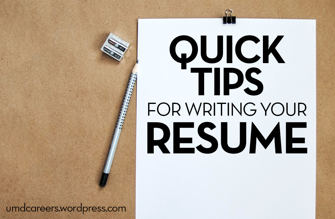 Quick tips for writing your resume