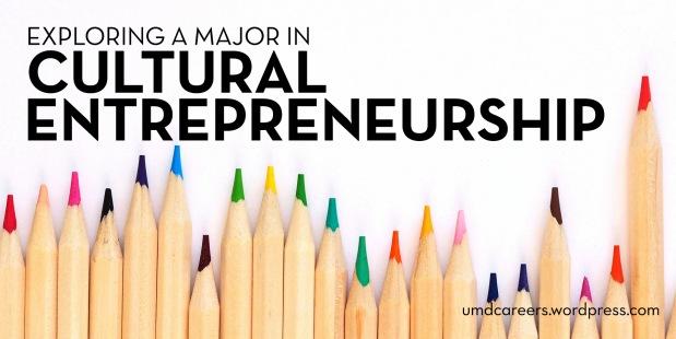 Exploring a major in cultural entrepreneurship