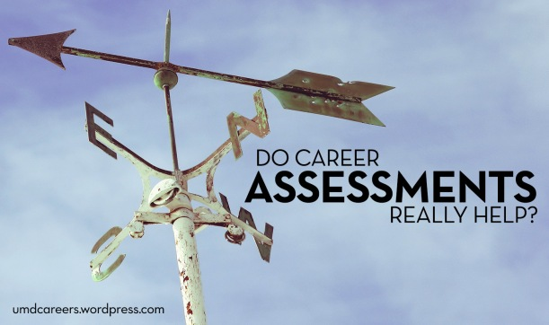 Weather vane; Do career assessments really help?