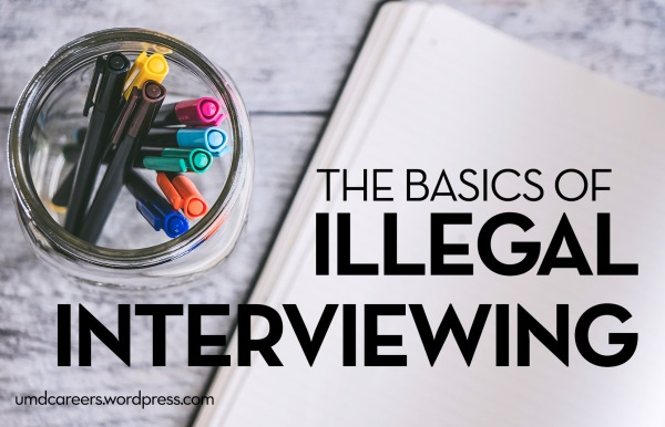Jar with colored pens and blank notebook open on a desk. Text: The basics of illegal interviewing.