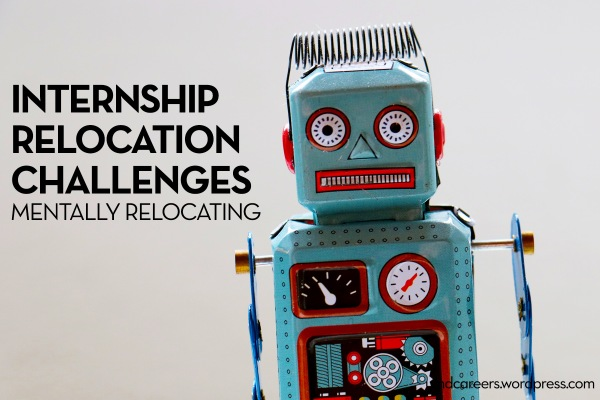 blue and red toy robot; text: internship relocation challenges, mentally relocating
