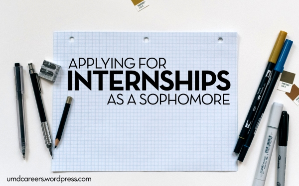 Image: graph paper with pencils and markers on the edges. Text: applying for internships as a sophomore