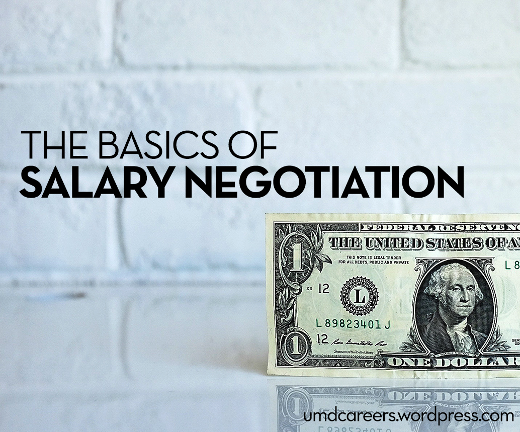 Image: US $1 bill on white background.  Text: The basics of salary negotiation.