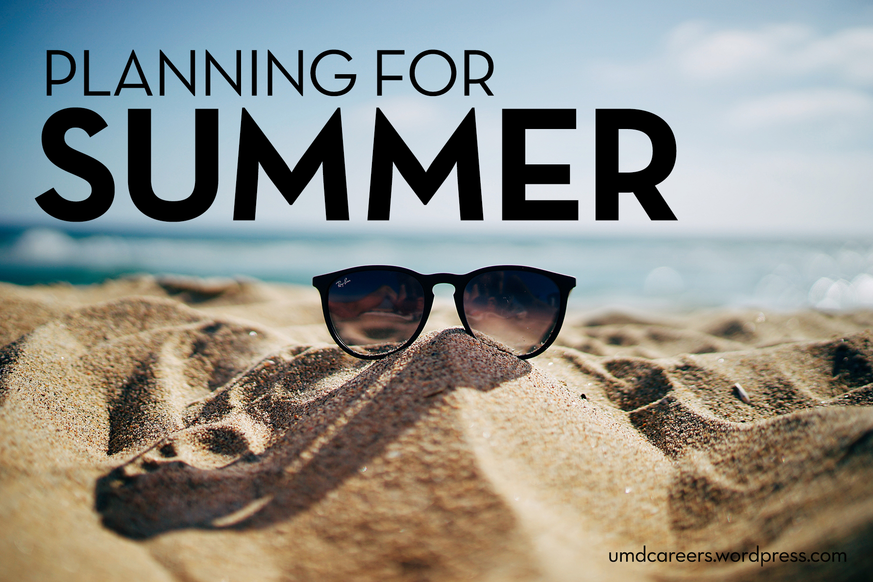 Image: black sunglasses on beach sand with water in background Text: Planning for Summer