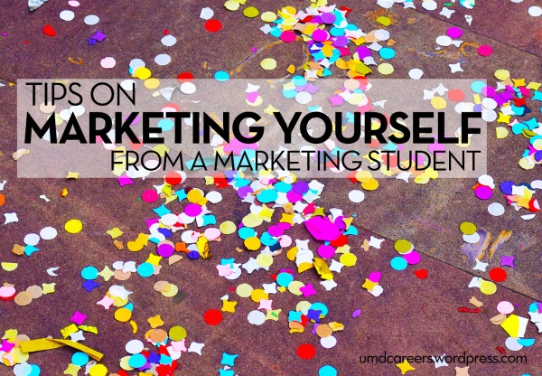 Image: color confetti on ground Text: Tips on marketing yourself from a marketing student
