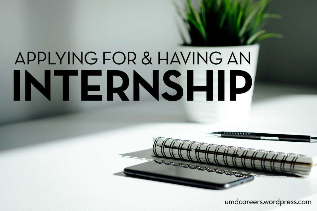 Text: Applying for and having an internship. Image: white desk with a small potted plant, cell phone, notebook, and pen.