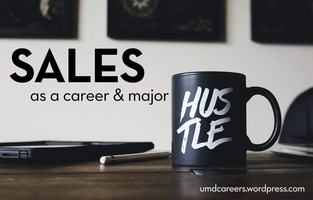 Text: Sales as a career and major Photo: coffee cup on wood desktop