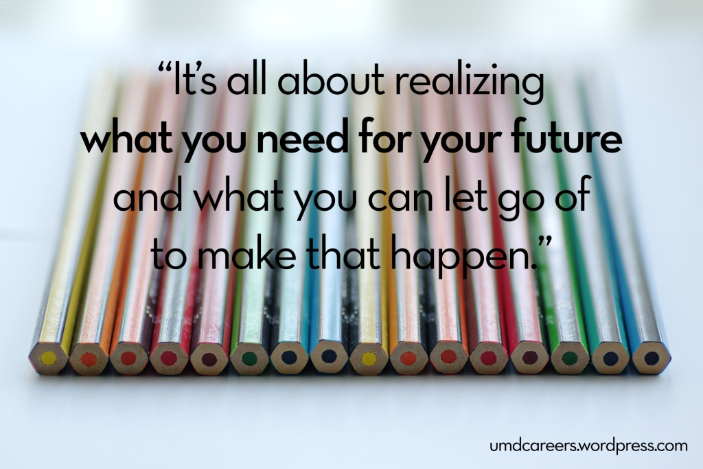 "Image: colored pencils next to each other on white background text: ""It's all about realizing what you need for your future and what you can let go of to make that happen."""