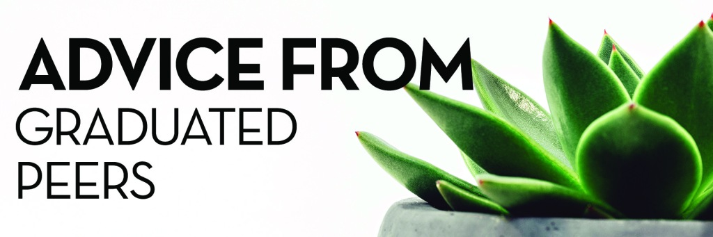 Image: potted green succulent on white background Text: advice from graduated peers