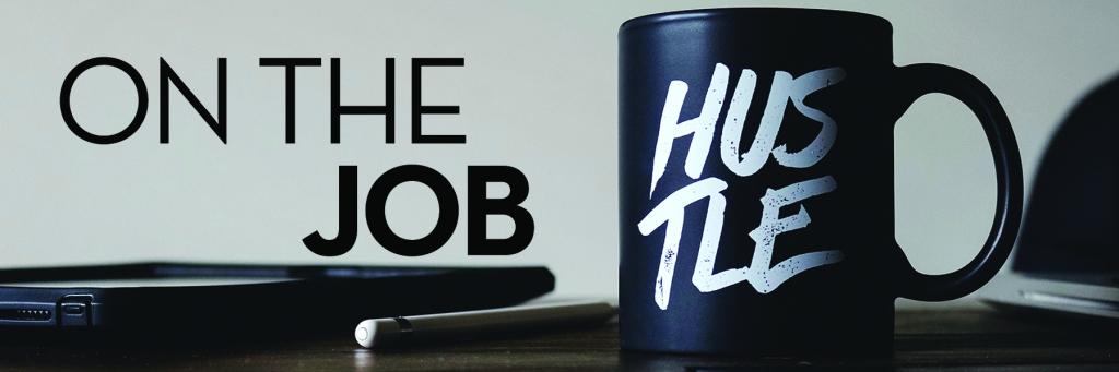 Image: Coffee mug on desk top Text: on the job