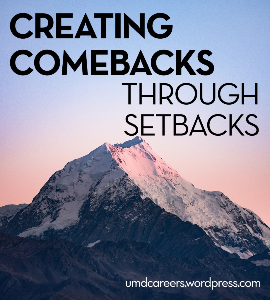 image: snowy mountain peak with blue sky above  text: creating comebacks through setbacks