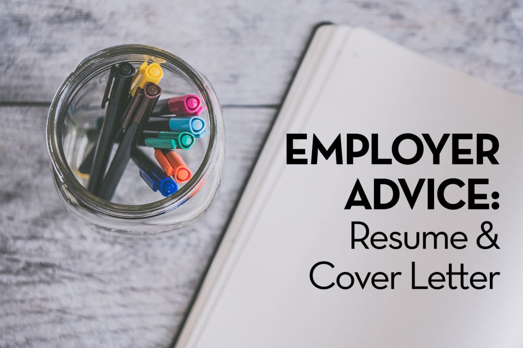 Image: jar of colorful markers next to open notebook on wood table Text: Employer Advice: Resume & Cover Letter